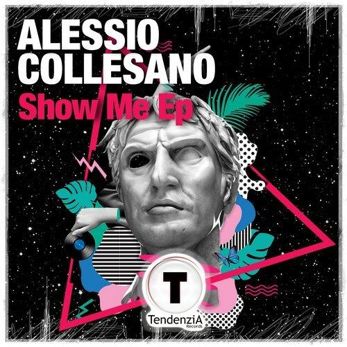 Alessio Collesano – Show Me Ep